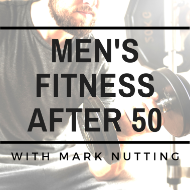 men's Fitness after 50