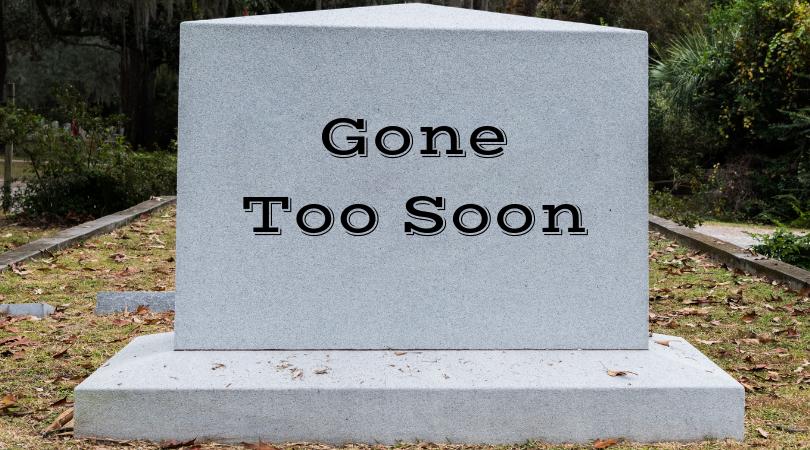 GoneToo Soon